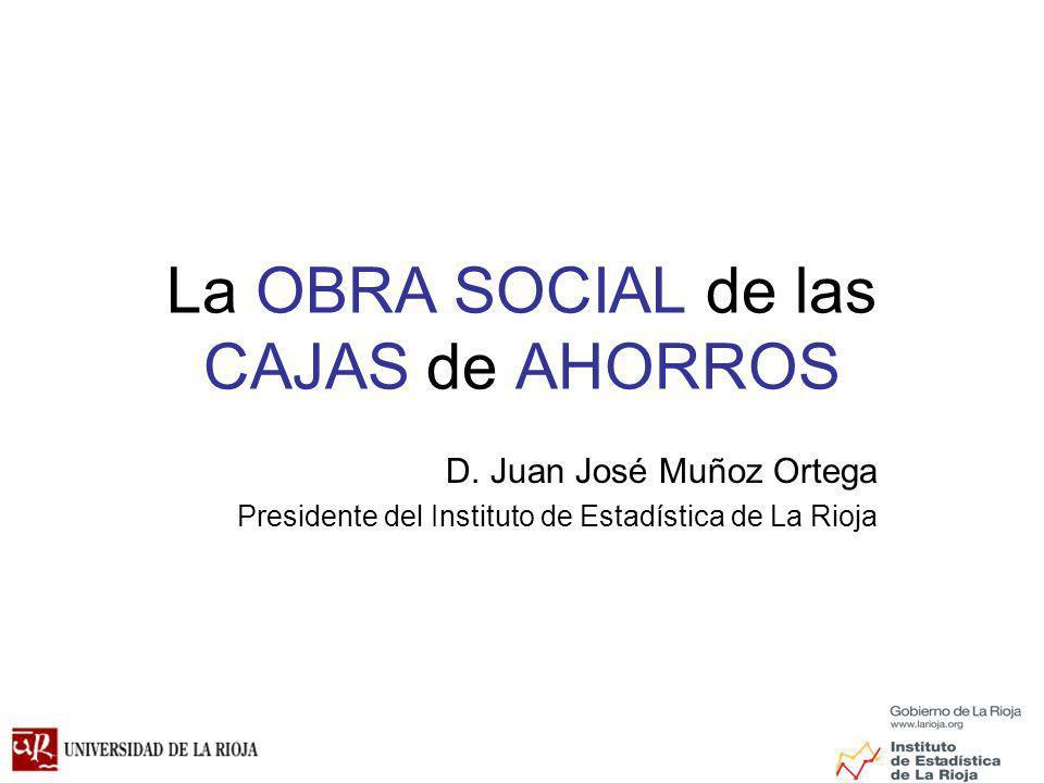 La OBRA SOCIAL de las CAJAS de AHORROS D.