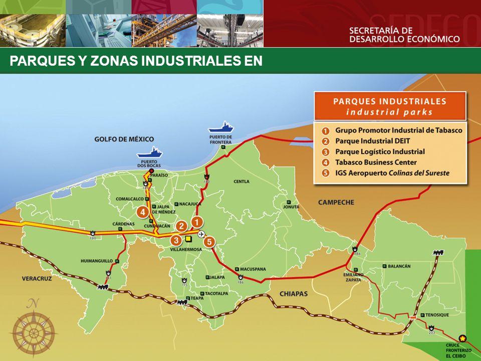 PARQUES Y ZONAS INDUSTRIALES EN TABASCO