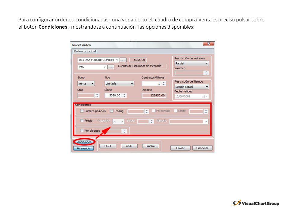 Para configurar órdenes condicionadas, una vez abierto el cuadro de compra-venta es preciso pulsar sobre el botón Condiciones, mostrándose a continuac