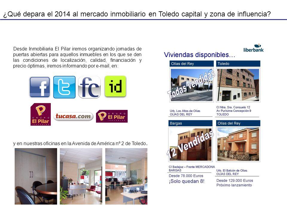 ¿Qué depara el 2014 al mercado inmobiliario en Toledo capital y zona de influencia? Desde Inmobiliaria El Pilar iremos organizando jornadas de puertas