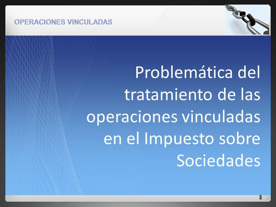 Problemática del tratamiento de las operaciones vinculadas en el Impuesto sobre Sociedades 5