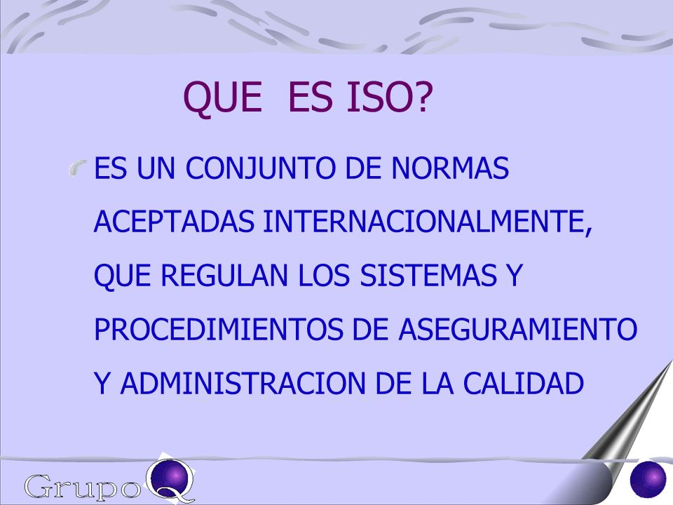 QUE PERSIGUE ISO 9000.