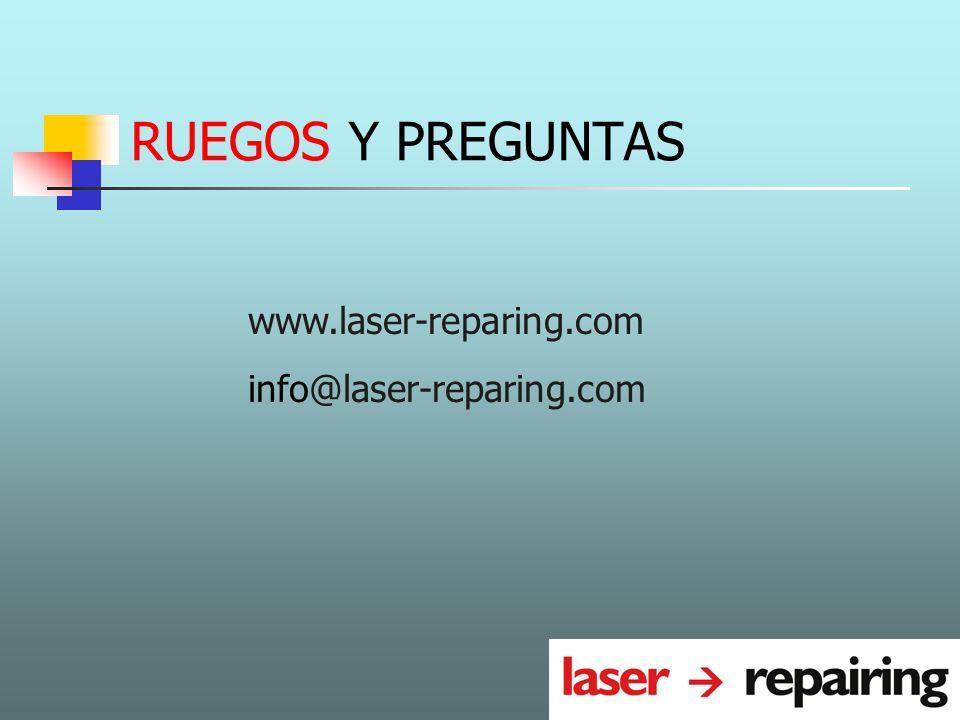 RUEGOS Y PREGUNTAS www.laser-reparing.com info@laser-reparing.com