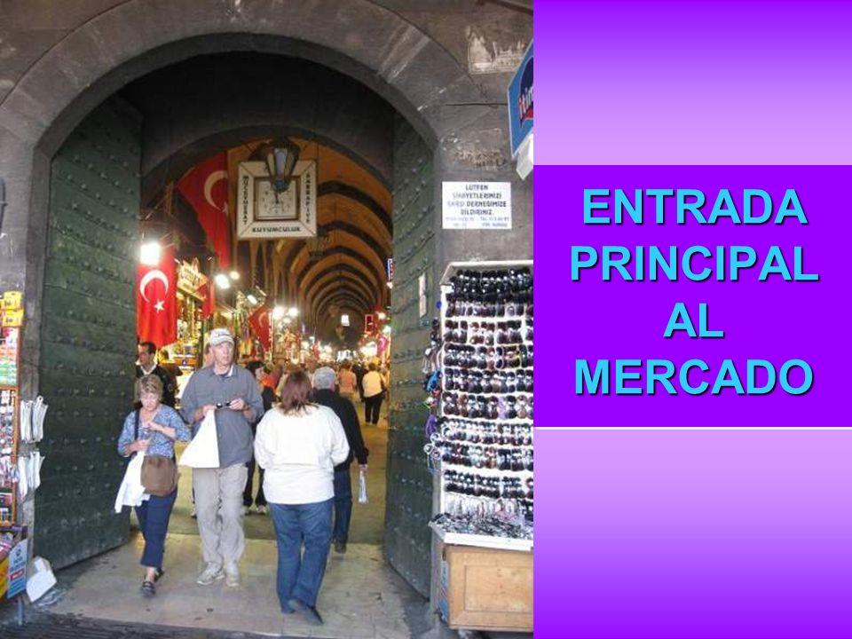 ENTRADA PRINCIPAL AL MERCADO ENTRADA PRINCIPAL AL MERCADO