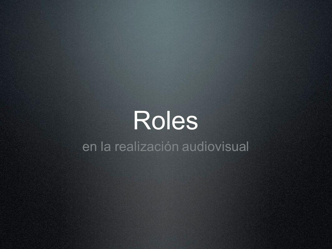 Roles en la realización audiovisual
