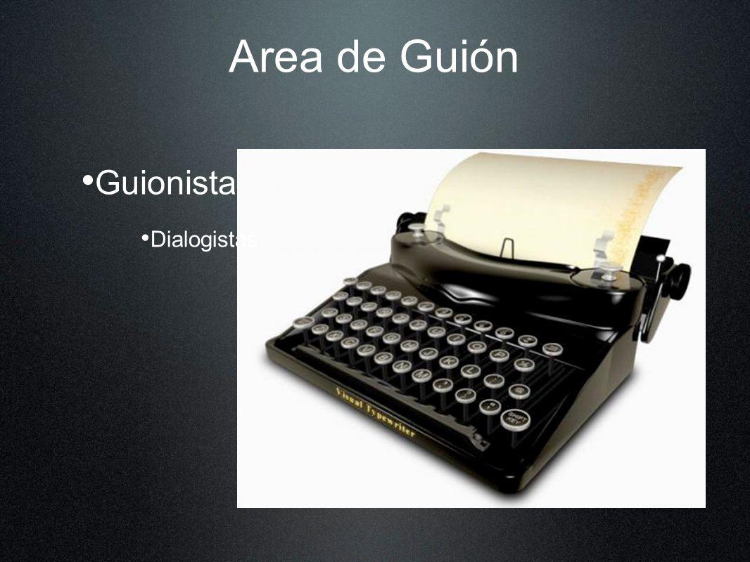 Area de Guión Guionista Dialogistas
