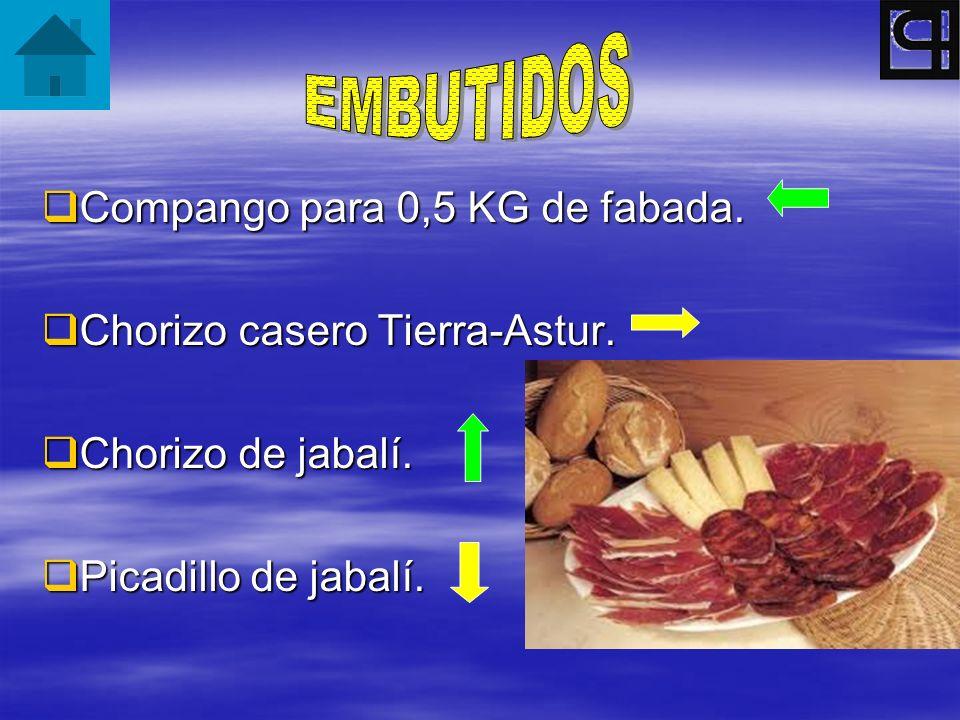 Compango para 0,5 KG de fabada. Compango para 0,5 KG de fabada. Chorizo casero Tierra-Astur. Chorizo casero Tierra-Astur. Chorizo de jabalí. Chorizo d