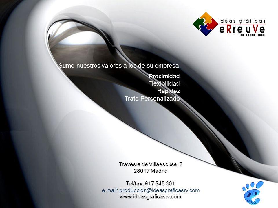 Travesía de Villaescusa, 2 28017 Madrid Tel/fax.