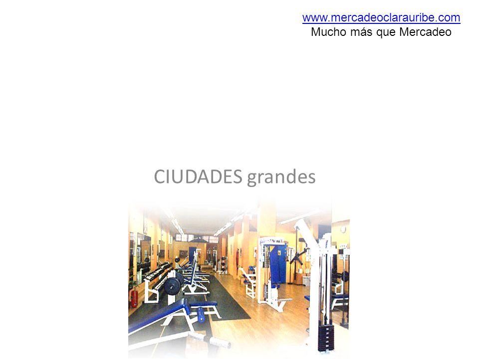 CIUDADES grandes www.mercadeoclarauribe.com Mucho más que Mercadeo