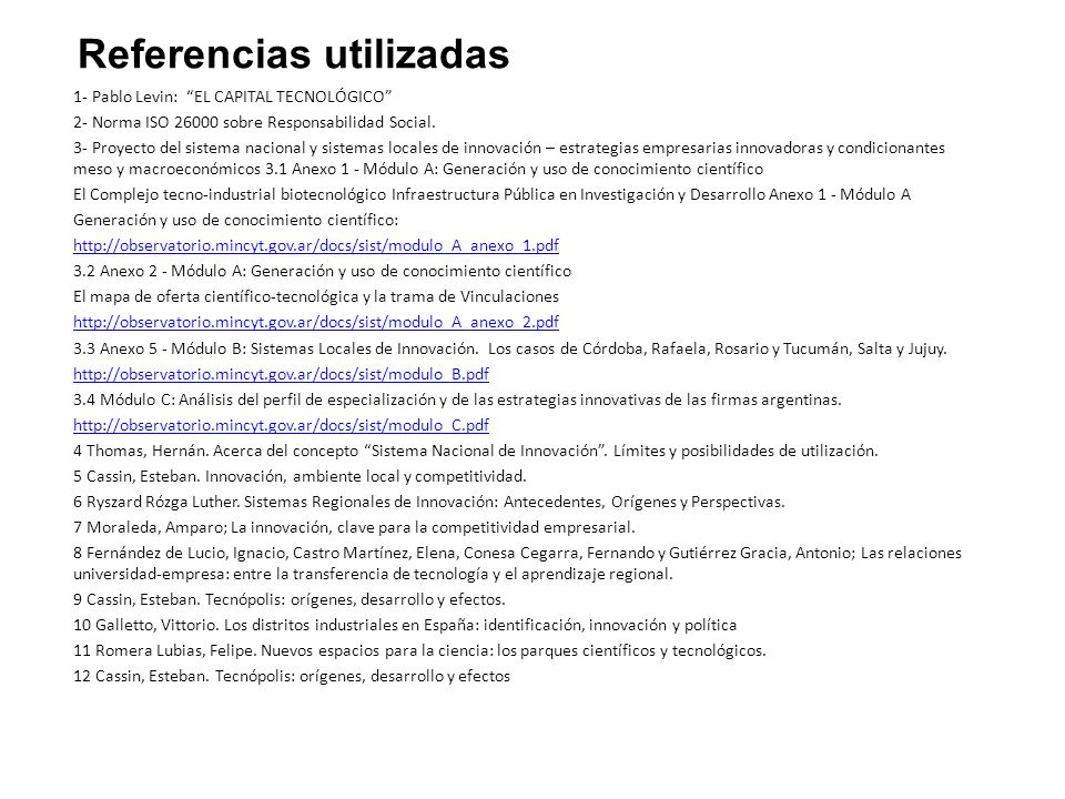 1- Pablo Levin: EL CAPITAL TECNOLÓGICO 2- Norma ISO 26000 sobre Responsabilidad Social.