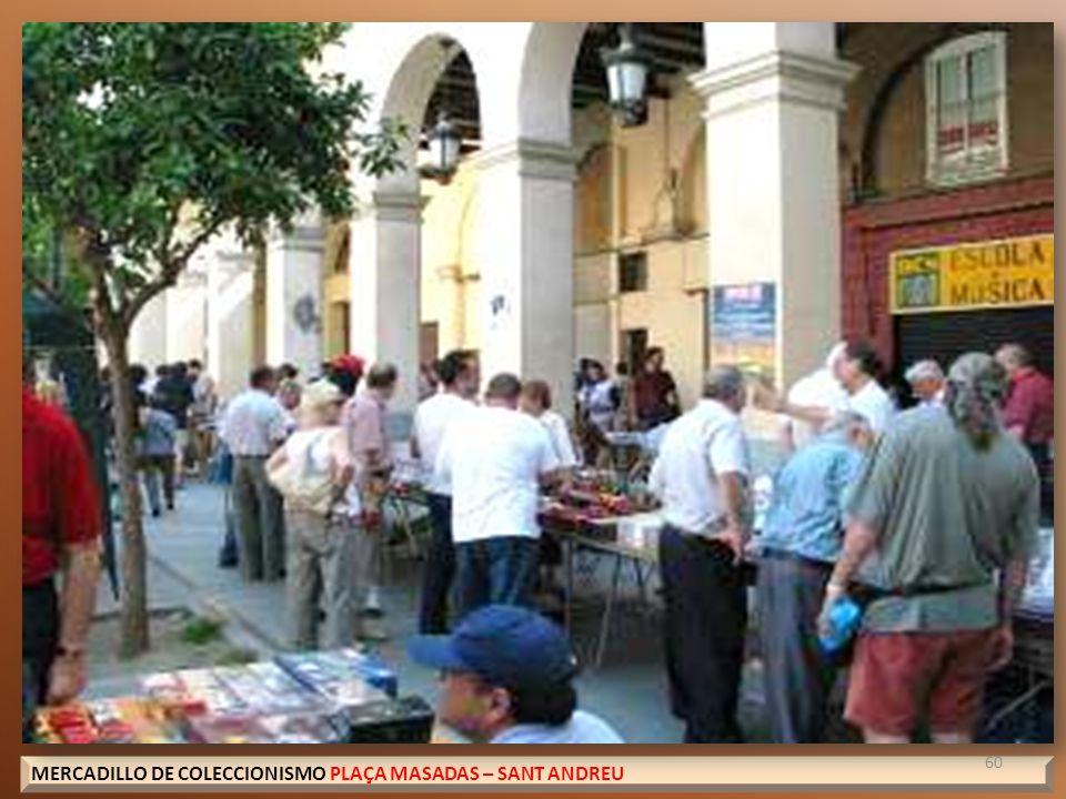 MERCADILLO DE COLECCIONISMO PLAÇA MASADAS – SANT ANDREU 60