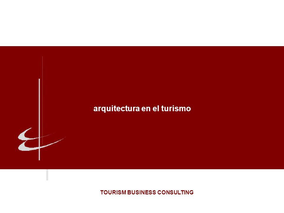 arquitectura en el turismo TOURISM BUSINESS CONSULTING