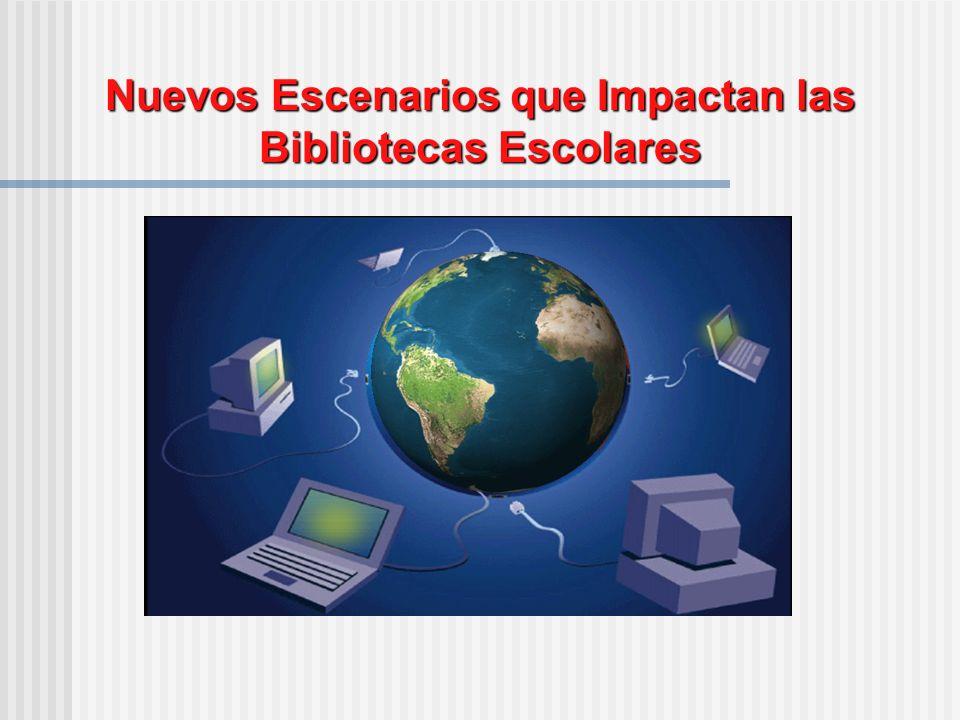 Nuevos Escenarios que Impactan las Bibliotecas Escolares
