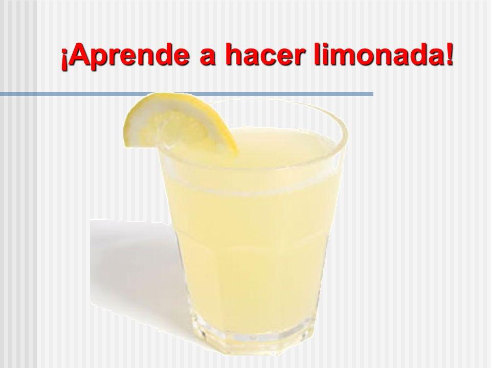¡Aprende a hacer limonada!