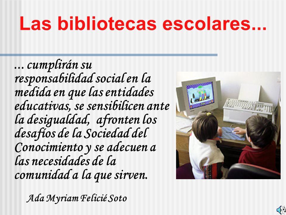 Las bibliotecas escolares......
