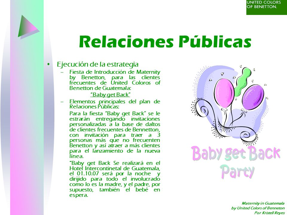 Maternity in Guatemala by United Colors of Benneton Por Kristell Reyes Relaciones Públicas Ejecución de la estrategia –Fiesta de Introducción de Mater