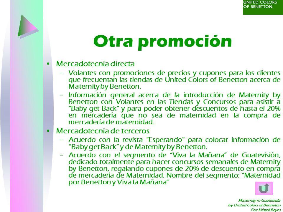 Maternity in Guatemala by United Colors of Benneton Por Kristell Reyes Otra promoción Mercadotecnia directa –Volantes con promociones de precios y cup