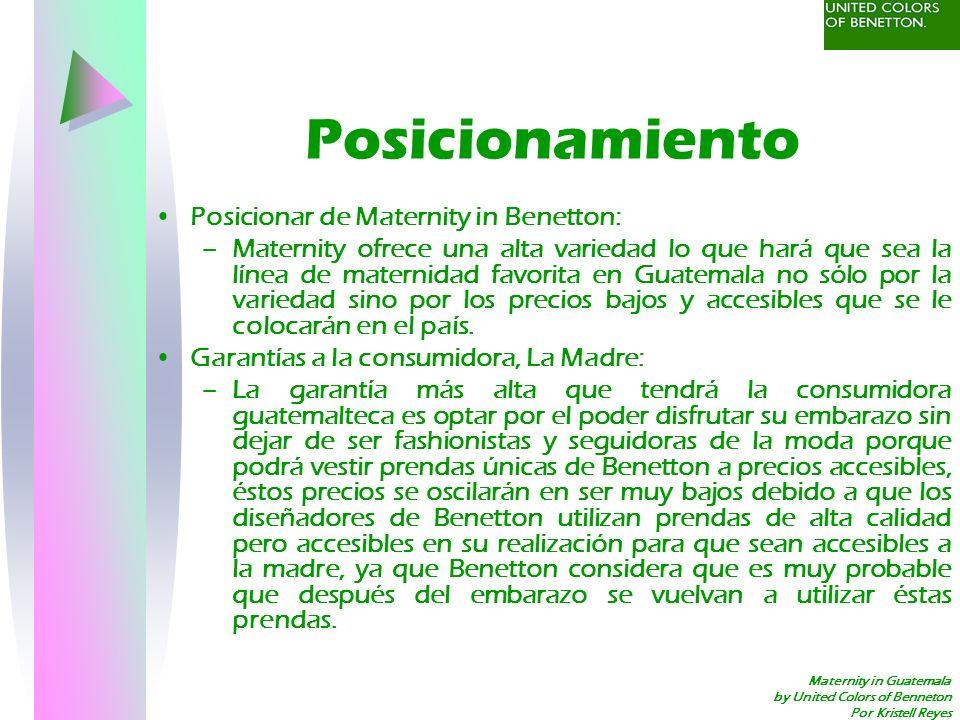 Maternity in Guatemala by United Colors of Benneton Por Kristell Reyes Posicionamiento Posicionar de Maternity in Benetton: –Maternity ofrece una alta
