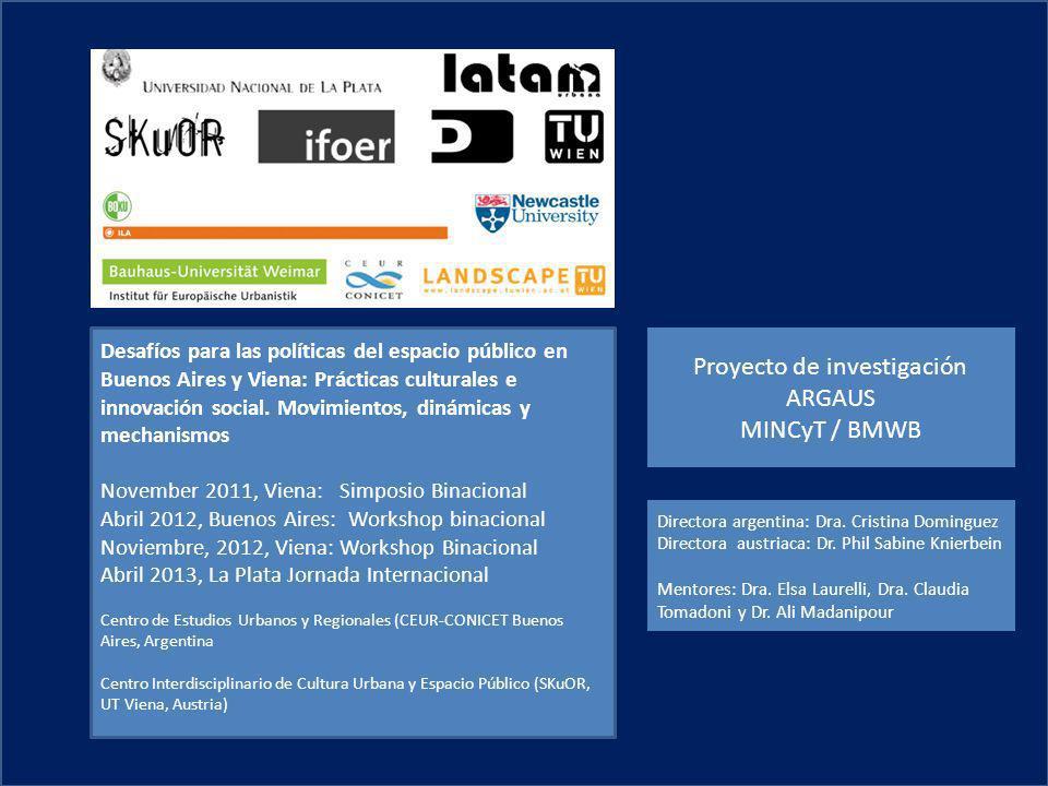 Desafíos para las políticas del espacio público en Buenos Aires y Viena: Prácticas culturales e innovación social. Movimientos, dinámicas y mechanismo