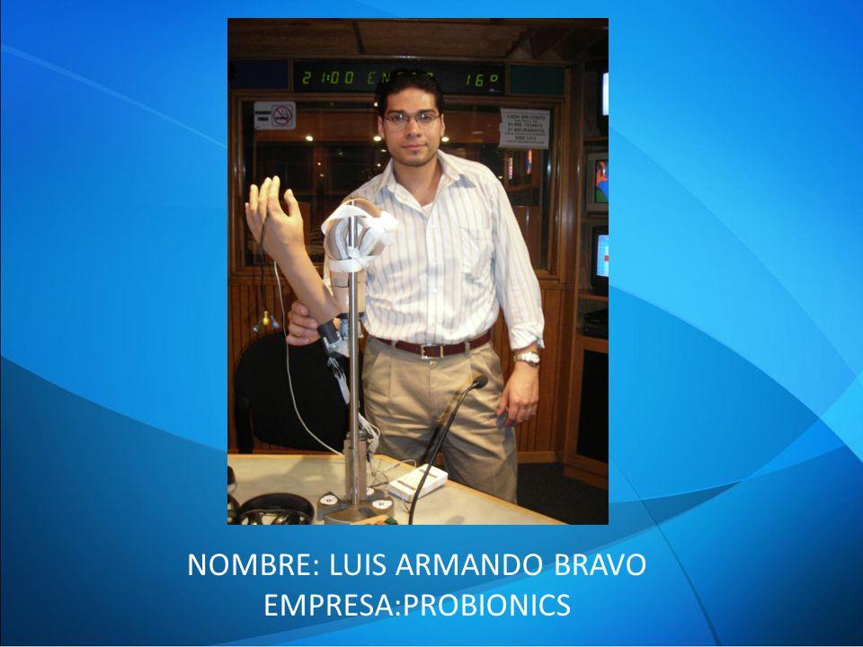 NOMBRE: LUIS ARMANDO BRAVO EMPRESA:PROBIONICS