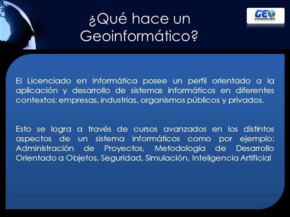 ¿Qué hace un Geoinformático.