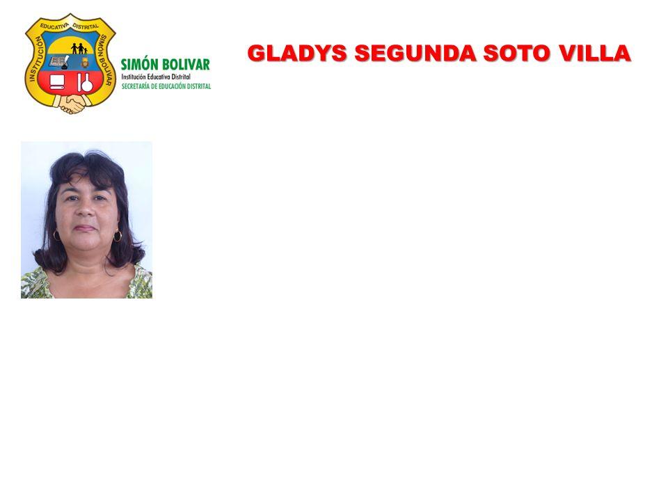 GLADYS SEGUNDA SOTO VILLA
