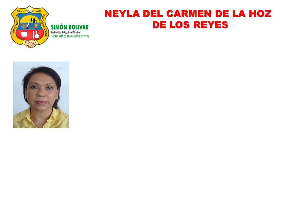 NEYLA DEL CARMEN DE LA HOZ DE LOS REYES DE LOS REYES