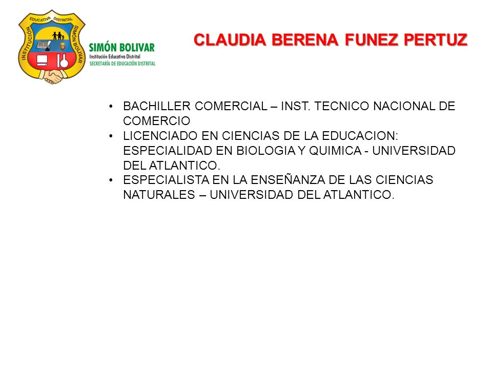 CLAUDIA BERENA FUNEZ PERTUZ BACHILLER COMERCIAL – INST.