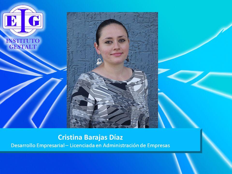 Cristina Barajas Díaz Desarrollo Empresarial – Licenciada en Administración de Empresas