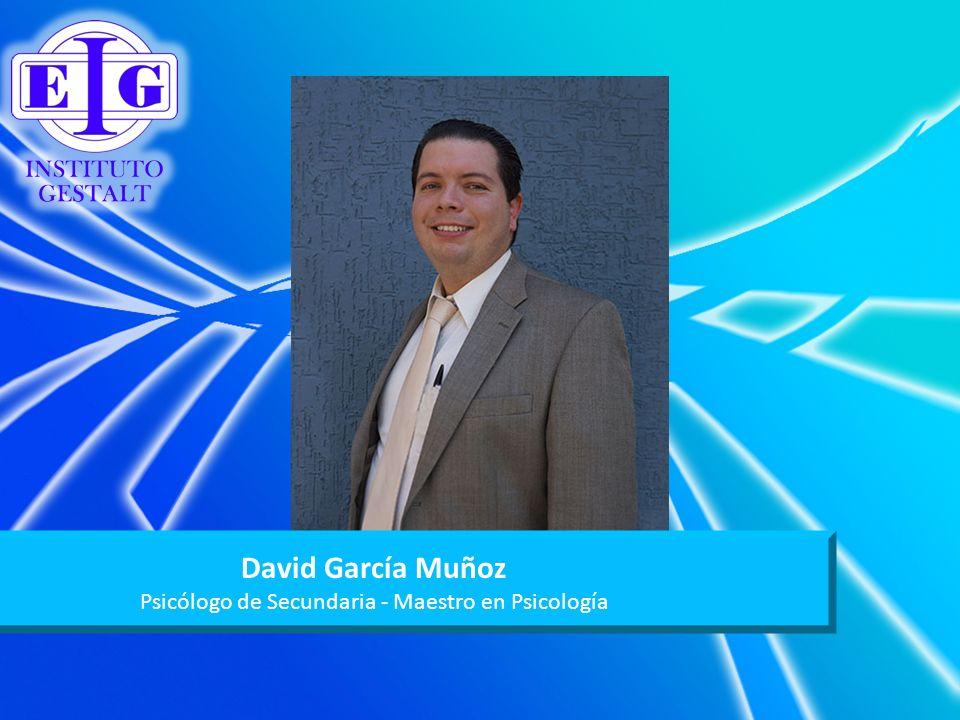 David García Muñoz Psicólogo de Secundaria - Maestro en Psicología