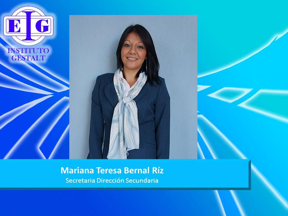 Mariana Teresa Bernal Ríz Secretaria Dirección Secundaria