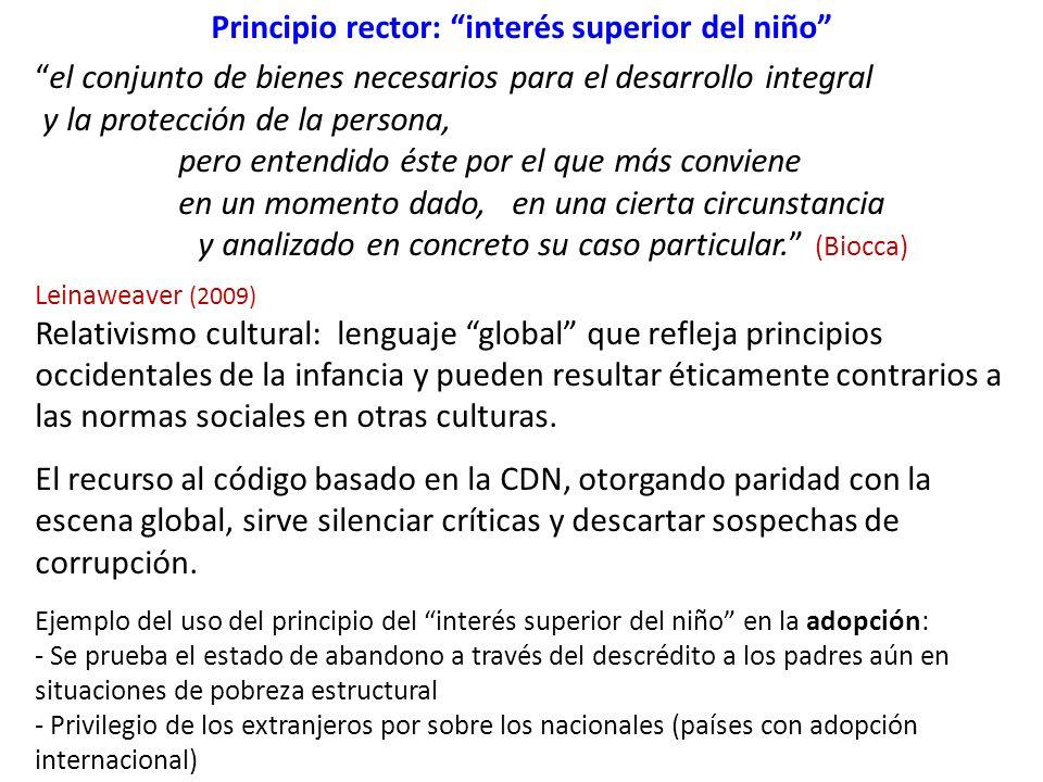 Principio rector: interés superior del niño el conjunto de bienes necesarios para el desarrollo integral y la protección de la persona, pero entendido