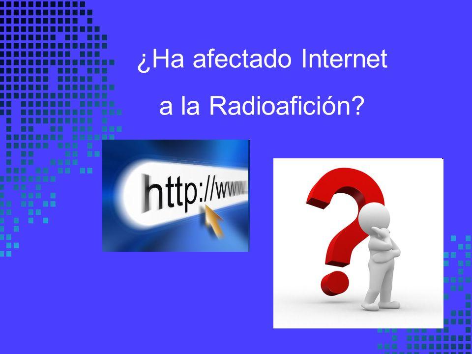 ¿Ha afectado Internet a la Radioafición?