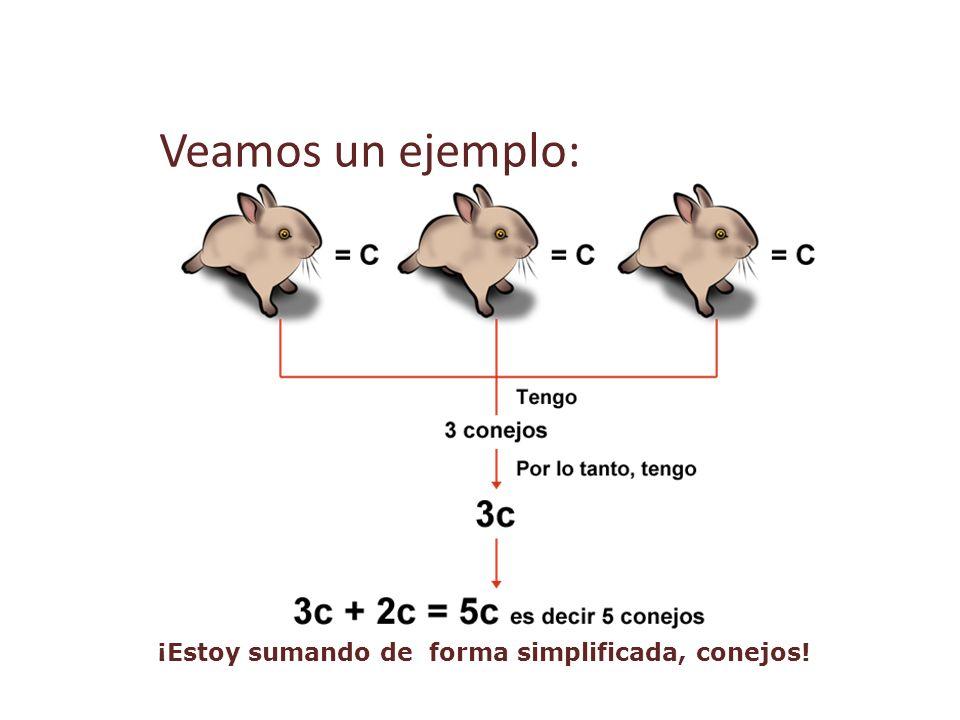 Veamos un ejemplo: ¡Estoy sumando de forma simplificada, conejos!