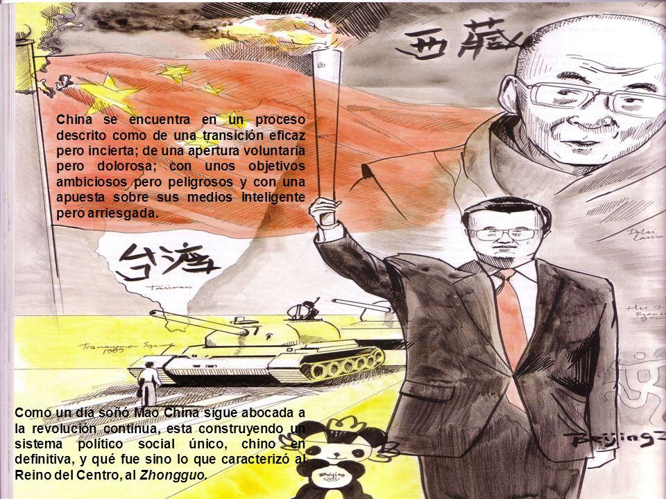 China se encuentra en un proceso descrito como de una transición eficaz pero incierta; de una apertura voluntaria pero dolorosa; con unos objetivos ambiciosos pero peligrosos y con una apuesta sobre sus medios inteligente pero arriesgada.