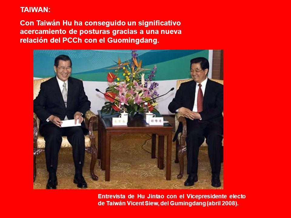 TAIWAN: Con Taiwán Hu ha conseguido un significativo acercamiento de posturas gracias a una nueva relación del PCCh con el Guomingdang.