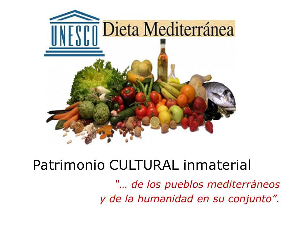 … de los pueblos mediterráneos y de la humanidad en su conjunto. Patrimonio CULTURAL inmaterial