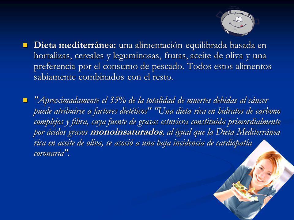 Dieta mediterránea: una alimentación equilibrada basada en hortalizas, cereales y leguminosas, frutas, aceite de oliva y una preferencia por el consum
