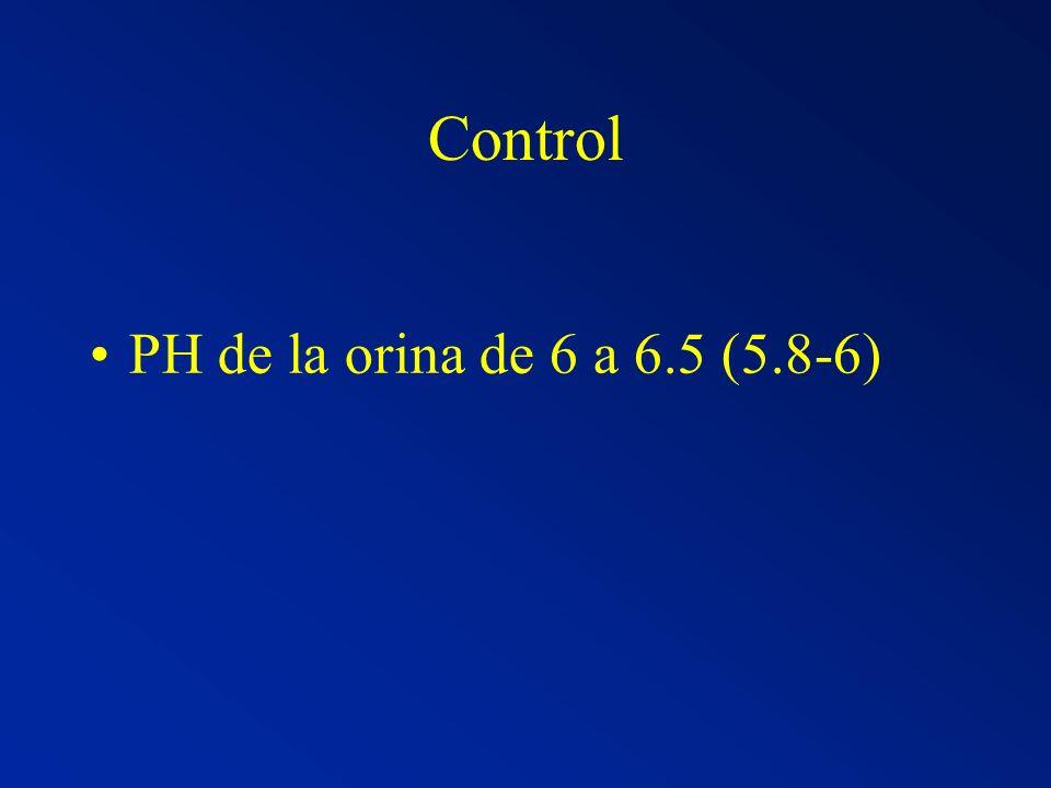 Control PH de la orina de 6 a 6.5 (5.8-6)