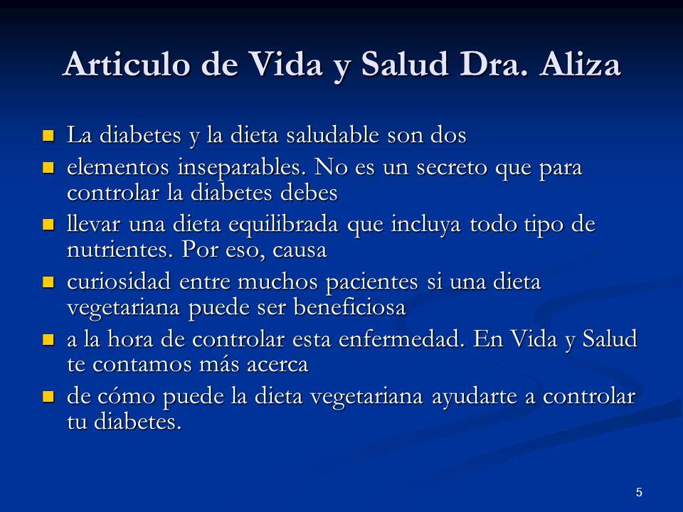 6 La diabetes y la dieta saludable son dos La diabetes y la dieta saludable son dos elementos inseparables.