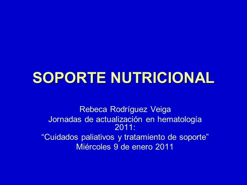 Conclusiones La valoración nutricional debe realizarse en todos los pacientes La NE mantiene la integridad de la mucosa intestinal y de la flora intestinal (evita traslocación y EICH), bajo coste.