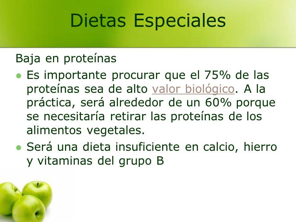 Baja en proteínas Es importante procurar que el 75% de las proteínas sea de alto valor biológico. A la práctica, será alrededor de un 60% porque se ne
