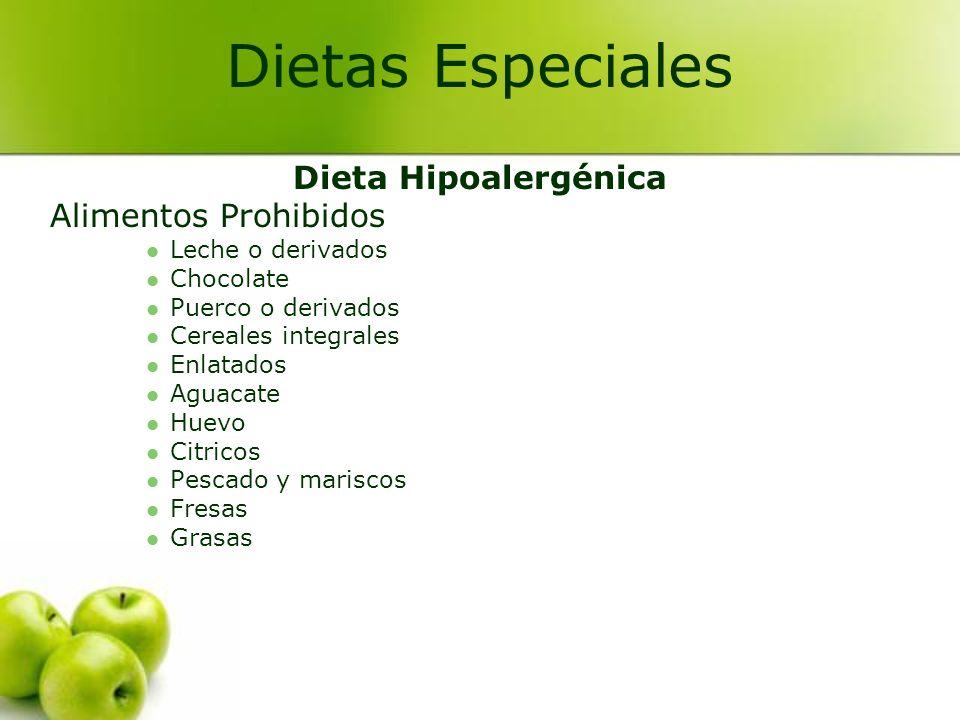 Dieta sin Colecistoquineticos Indicada en pacientes vesiculares Son dietas fraccionadas sin irritantes, sin grasas y sin lácteos Dietas Especiales