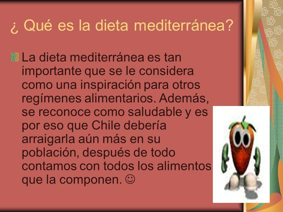 ¿ Qué es la dieta mediterránea? La dieta mediterránea es tan importante que se le considera como una inspiración para otros regímenes alimentarios. Ad