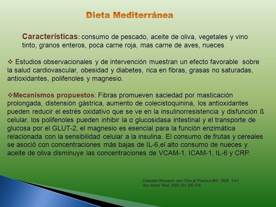 Características : consumo de pescado, aceite de oliva, vegetales y vino tinto, granos enteros, poca carne roja, mas carne de aves, nueces Estudios obs