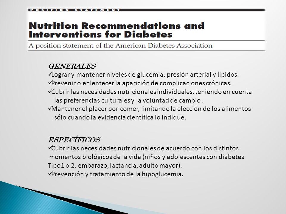 GENERALES Lograr y mantener niveles de glucemia, presión arterial y lípidos. Prevenir o enlentecer la aparición de complicaciones crónicas. Cubrir las