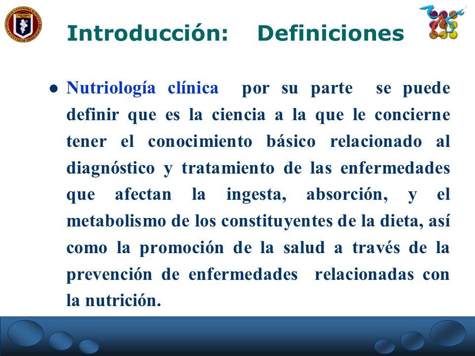 Nutriología clínica por su parte se puede definir que es la ciencia a la que le concierne tener el conocimiento básico relacionado al diagnóstico y tr