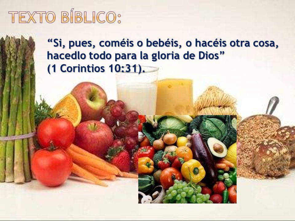 Si, pues, coméis o bebéis, o hacéis otra cosa, hacedlo todo para la gloria de Dios (1 Corintios 10:31).