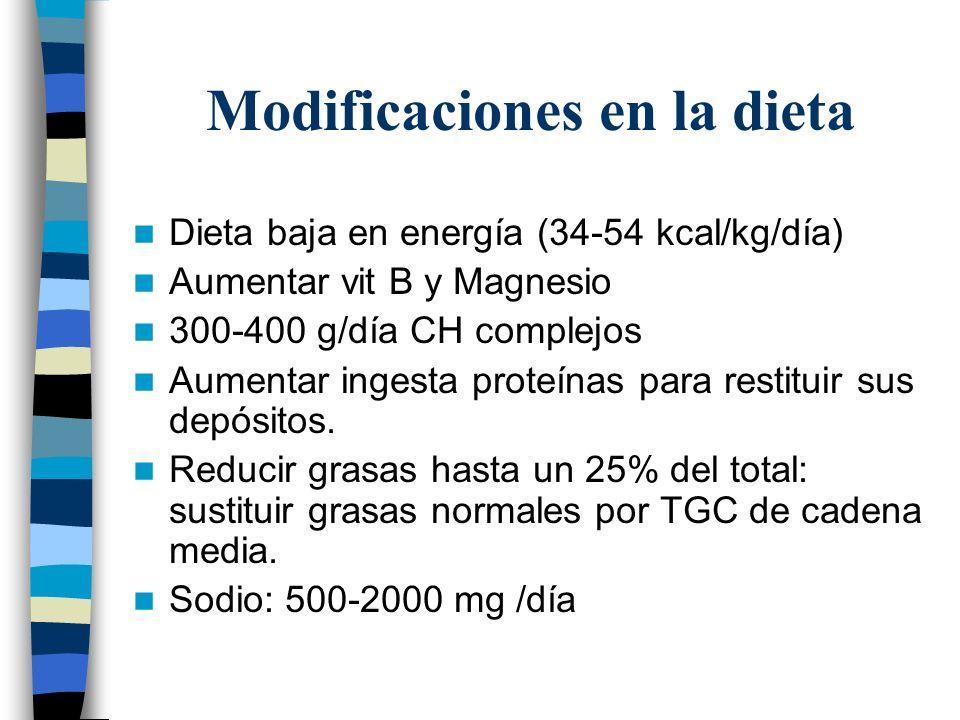 Modificaciones en la dieta Dieta baja en energía (34-54 kcal/kg/día) Aumentar vit B y Magnesio 300-400 g/día CH complejos Aumentar ingesta proteínas p