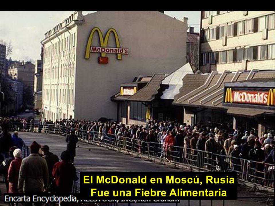 El McDonald en Moscú, Rusia Fue una Fiebre Alimentaria